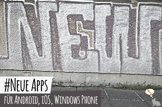 Neue_Apps_Neue_Apps_Android_iOS_WindowsPhone