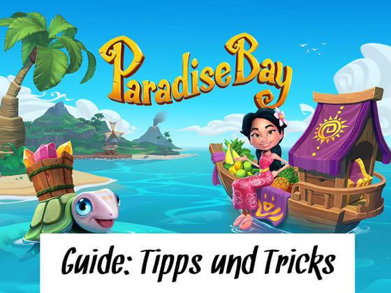 paradise bay walkthrough guide tipps und tricks check app. Black Bedroom Furniture Sets. Home Design Ideas