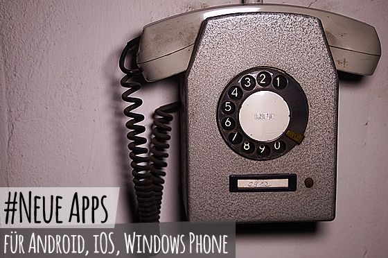 Neue_Apps_Neue_Android_Apps_Neue_iOS_Apps_Neue_Windows_Apps
