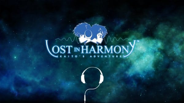 Lost in Harmony start