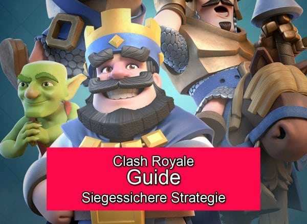 Clash_Royale_Siegessichere_Strategie_Guide_Tipps