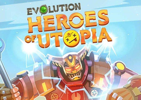 evolution-heroes-of-utopia