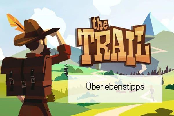 the_trail_tipps_ueberleben